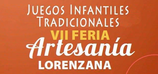 Fiesta infantil Juegos Tradicionales VII Feria Artesanía Lorenzana, el domingo 10 de septiembre